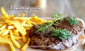 cuisiner un rumsteak recette de rumsteak grillé et frites maison petits plats entre amis