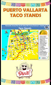 Map Of Cabo Mexico by Map Of Taco Stands In Puerto Vallarta Taco Puertovallarta