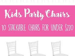party chairs kids party seating banquet chairs for children s