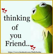 Thinking Of You Meme - thinking of you friend httpsmywfacebookcomdailysmiles https