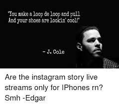 I Make Shoes Meme - you make a loop de loop and pull and your shoes are lookin cool j
