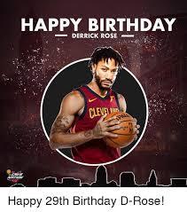 29th Birthday Meme - happy birthday derrick rose clevel happy 29th birthday d rose