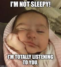 Meme Sleepy - i m not sleepy meme generator imgflip