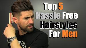 5 hassle free men u0027s hairstyles that look super cool youtube