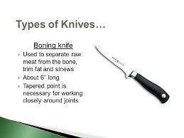 types of knives used in kitchen your knives ppt