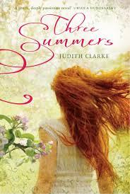 three summers judith clarke 9781742378275 allen u0026 unwin