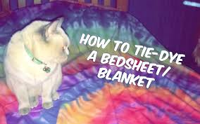 Tie Dye Bed Set How To Tie Dye A Blanket Bed Sheet