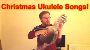 how to play three easy christmas songs on the ukulele youtube