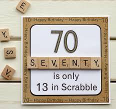 70 is only 13 in scrabble