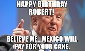 Robert Memes - happy birthday robert memes memes pics 2018