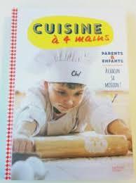 cuisine a 4 mains cuisine à 4 mains momes