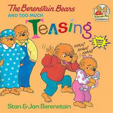 barenstein bears the berenstain bears and much teasing by stan berenstain jan