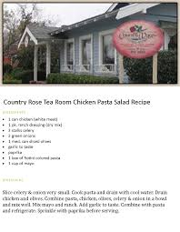 Pasta Salad Recipe Mayo by Country Rose Tea Room Bakersfield Ca Chicken Pasta Salad Recipe