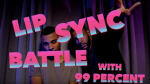lip sync battle with 99 percent to their single