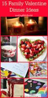 Dinner Special Ideas 15 Family Valentine Dinner Ideas Making Life Blissful