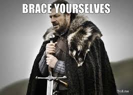 Brace Meme - brace yourself meme google search funny stuff pinterest