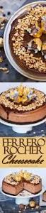 ferrero rocher cheesecake tatyanas everyday food