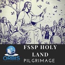 catholic pilgrimages to the holy land orbis catholicus secundus traditional catholic pilgrimage to the