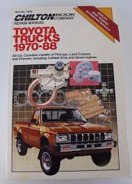 chilton u0027s toyota trucks 1970 1988 repair manual part no 7035
