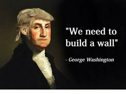 Washington Memes - we need to build a wall george washington george washington meme