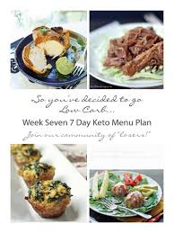 week seven 7 day keto low carb menu plan menu planning keto