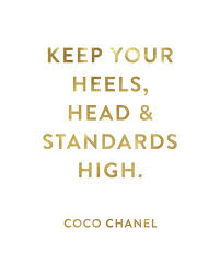 Coco Chanel Meme - keep your heals head and standards high coco chanel by planeta444