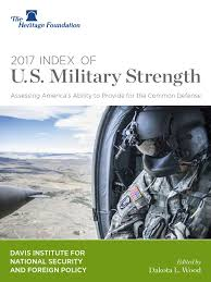 2017 index of military strength heritage pdf the heritage