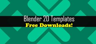 2d intro templates for blender blender 2d intro templates free downloads blendernation