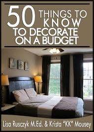 50 things to know to decorate your home on a budget transform