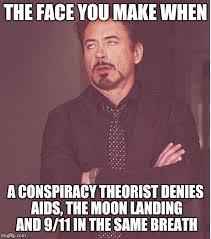 Conspiracy Theorist Meme - face you make robert downey jr meme imgflip