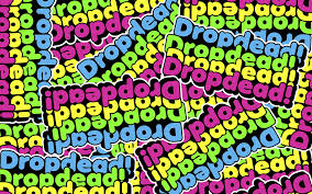 drop ded dropdead images drop dead hd wallpaper and background photos 5832240
