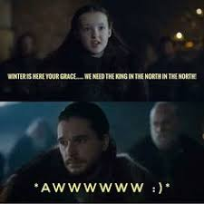 King Of The North Meme - 27 memes only game of thrones fans will get jon snow snow and gaming