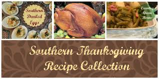 thanksgiving receipe julia u0027s simply southern southern thanksgiving recipe collection