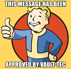 Vault Boy Meme - this message has been approved by vault tec vault boy 101 meme