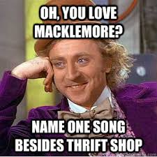 Macklemore Meme - image 489286 thrift shop know your meme