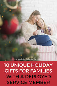 10 cool holiday gifts for military families with a deployed