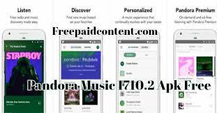 pandora ad free apk pandora 1710 2 apk gives u a experience that