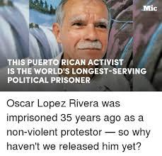 Serving Memes - 25 best memes about oscar lopez rivera oscar lopez rivera memes