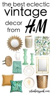 eclectic vintage decor from h u0026m refunk my junk