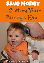 save money by cutting your family u0027s hair six figures under
