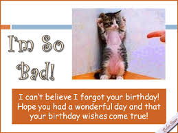 i u0027m so bad free belated birthday wishes ecards greeting cards