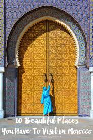 10 beautiful places you have to visit in morocco hand luggage