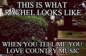 Rachel Meme - this is what rachel looks like michael myers meme on memegen