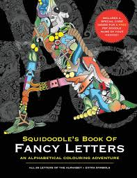 squidoodle u0027s book of fancy letters a stress relieving