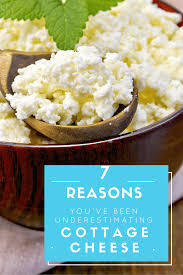 Benefit Of Cottage Cheese by 7 Reasons You U0027ve Been Underestimating Cottage Cheese