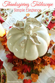 thanksgiving tablescape simple elegance with lorelai