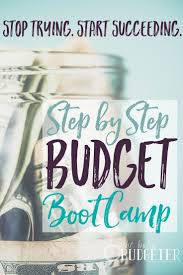 90 day budget boot camp this is the first time ever i was able