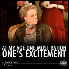 Downton Abbey Meme - downton abbey on twitter at my age one must ration one s