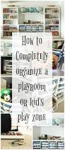 Organize A Kids Room by Three Simple Steps To An Organized Playroom The Happy Housie