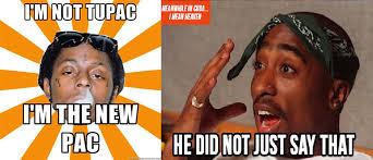 Lil Wayne Be Like Memes - lil wayne and tupac meme by sournummygummypuss on deviantart